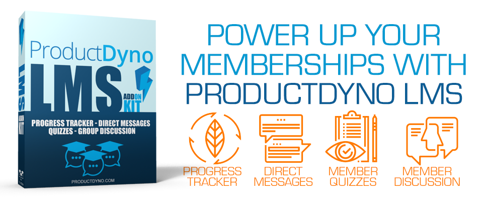 Power Up Your Memberships With ProductDyno LMS